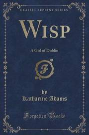 Wisp by Katharine Adams