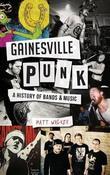 Gainesville Punk by Matt Walker