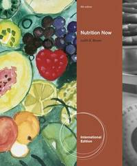 Nutrition Now, International Edition (with Interactive Learning Guide) by Judith Brown image
