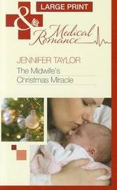 The Midwife's Christmas Miracle by Jennifer Taylor