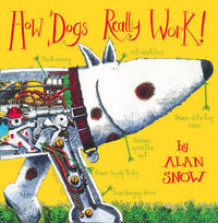 How Dogs Really Work by Alan Snow image