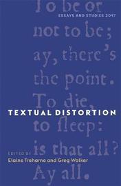 Textual Distortion by Elaine Treharne