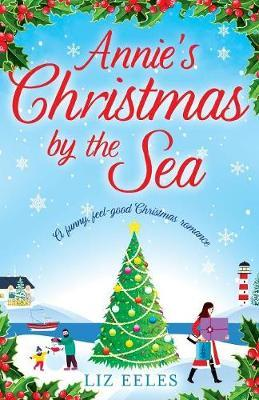 Annie's Christmas by the Sea by Liz Eeles image