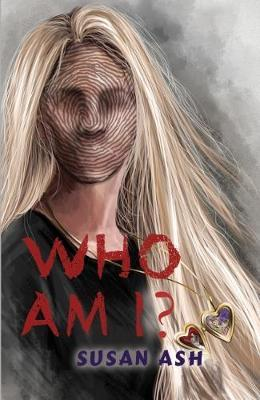 Who Am I? by Susan Ash