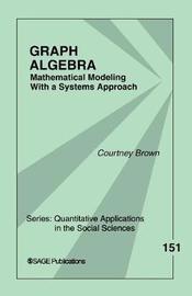 Graph Algebra by Courtney M. Brown image