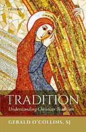 Tradition by Gerald O'Collins, Sj image