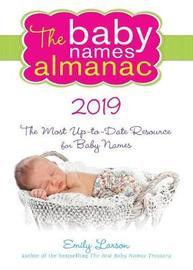 The 2019 Baby Names Almanac by Emily Larson