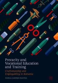 Precarity and Vocational Education and Training by Maria-Carmen Pantea