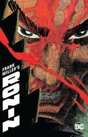 Frank Miller's Ronin: DC black Label Edition by Frank Miller