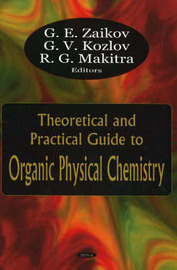 Theoretical & Practical Guide to Organic Physical Chemistry image