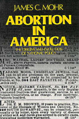 Abortion in America by James C Mohr image