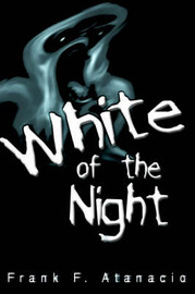 White of the Night by Frank F Atanacio image