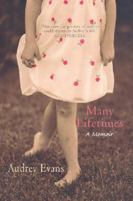 Many Lifetimes by Audrey Evans