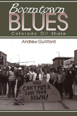 Boomtown Blues by Andrew Gulliford