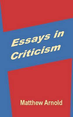 Essays in Criticism by Matthew Arnold image