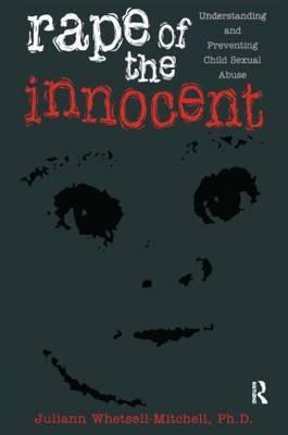 Rape Of The Innocent by Juliann Whetsell-Mitchell