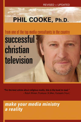 Successful Christian Television by Phil Cooke (Cardiff University, UK) image