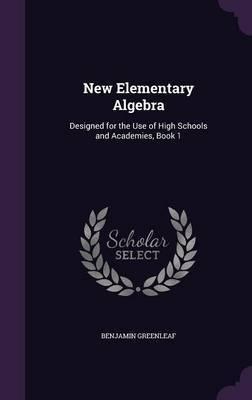 New Elementary Algebra by Benjamin Greenleaf image