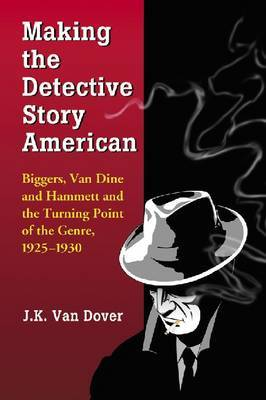 Making the Detective Story American image