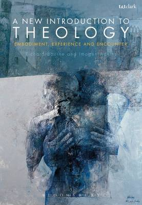 A New Introduction to Theology by Richard Bourne