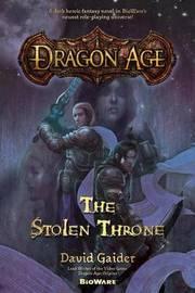 Dragon Age: The Stolen Throne (US Ed.) by David Gaider