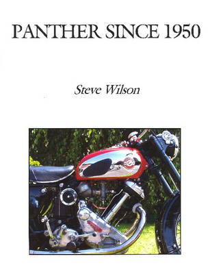 Panther Since 1950 by Steve Wilson