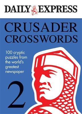 The Daily Express: Crusader Crosswords 2