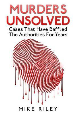 Murders Unsolved by Mike Riley image