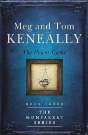 The Power Game by Meg Keneally