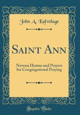 Saint Ann by John A Kalvelage