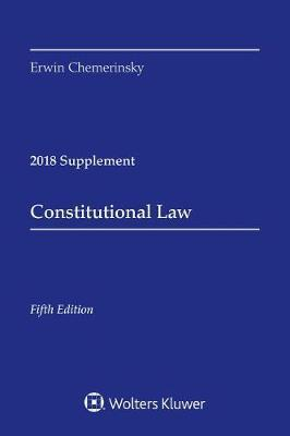 Constitutional Law by Erwin Chemerinsky