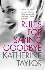 Rules for Saying Goodbye by Katherine Taylor