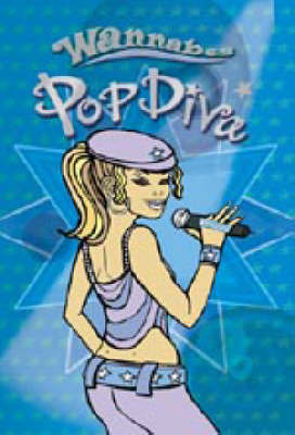 Pop Diva! by Moira Butterfield