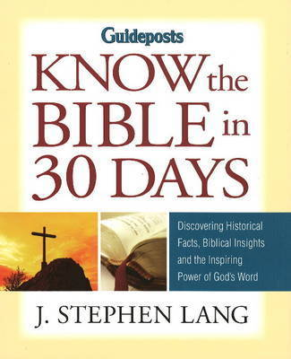 Know the Bible in 30 Days by J.Stephen Lang