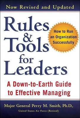 Rules and Tools for Leaders by Perry M. Smith