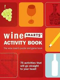 Wine Activity Book: 75 Wine Puzzles, Activities, and Games to Increase Your Wine Knowledge by Julie Legrand image