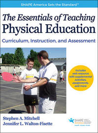 The Essentials of Teaching Physical Education by Stephen A. Mitchell