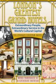 London's Greatest Grand Hotels - Millennium Mayfair Hotel by Ward Morehouse III