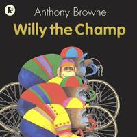Willy the Champ by Anthony Browne image