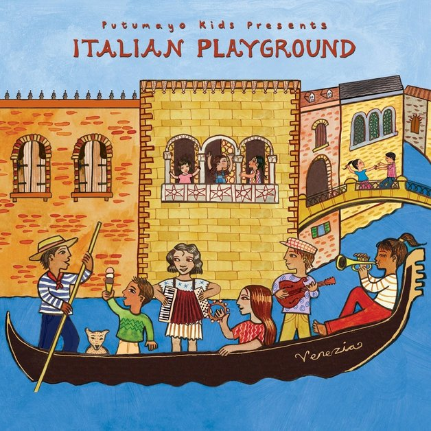 Putumayo Kids Presents: Italian Playground by Various Artists