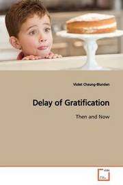 Delay of Gratification by Violet Cheung-Blunden image