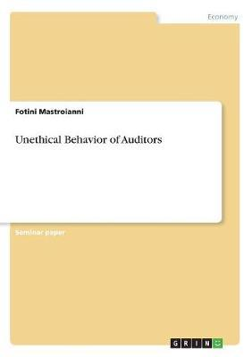 Unethical Behavior of Auditors by Fotini Mastroianni image
