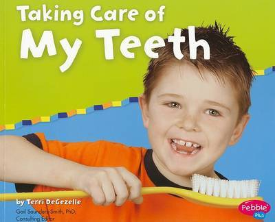 Taking Care of My Teeth by Terri DeGezelle image