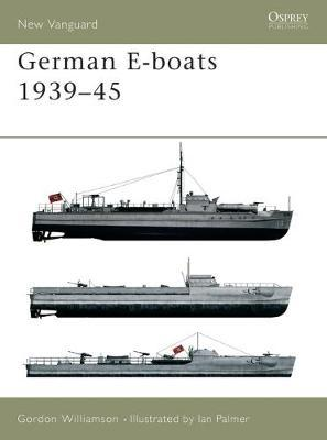 German E-boats 1939-45 by Gordon Williamson image
