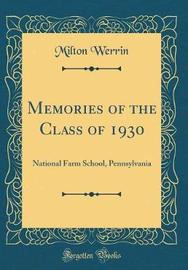 Memories of the Class of 1930 by Milton Werrin image