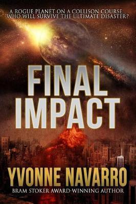 Final Impact by Yvonne Navarro