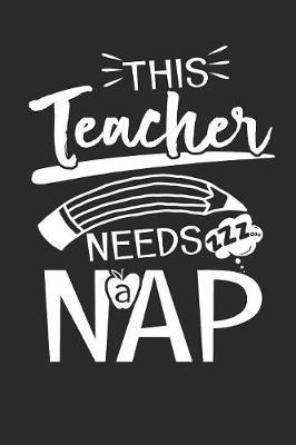 This Teacher needs a Nap by Values Tees