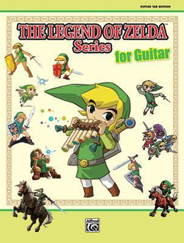 The Legend of Zelda Series for Guitar by Koji Kondo