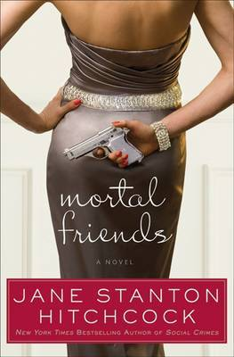 Mortal Friends by Jane Stanton Hitchcock image