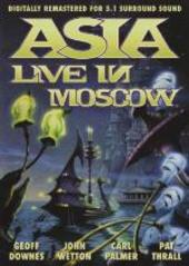 Asia: Live in Moscow  on DVD